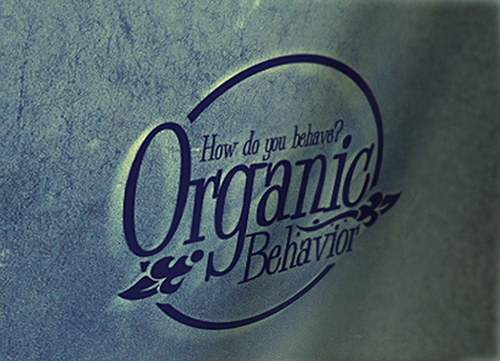 Organic behavior